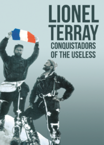 Good Reads - Conquistadors of the Useless: From the Alps to Annapurna