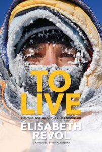 Book Review - To Live : Fighting for life on the killer mountain